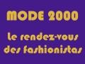 Mode 2000 - Le rendez-vous des fashionistas